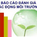 Lập báo cáo môi trường chuyên nghiệp